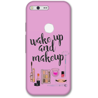 Google pixel xl Designer Hard-Plastic Phone Cover from Print Opera -Wake up and makeup