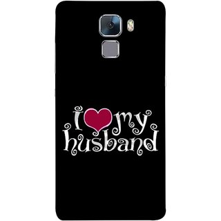 FUSON Designer Back Case Cover For Huawei Honor 7 :: Huawei Honor 7 (Enhanced Edition) :: Huawei Honor 7 Dual SIM (Love My Family Husband Hubby Better Half Partner)