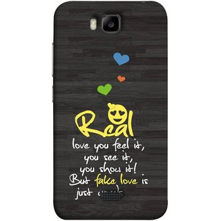 FUSON Designer Back Case Cover For Huawei Honor Bee :: Huawei Honor Bee Y5c (Real Love True False Love Words See It Show It )