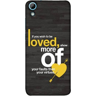 FUSON Designer Back Case Cover For HTC Desire 628 :: HTC Desire 628 Dual Sim  (Broken Heart Arrow Quotes Show More Your)