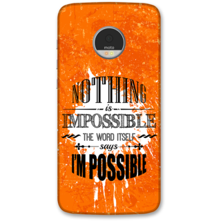Moto Z Play Designer Hard-Plastic Phone Cover from Print Opera -Nothing is impossible, the word itself says i am possible