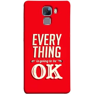 FUSON Designer Back Case Cover For Huawei Honor 7 :: Huawei Honor 7 (Enhanced Edition) :: Huawei Honor 7 Dual SIM (All Will Be Fine Just Stay Happy Smiley Be )