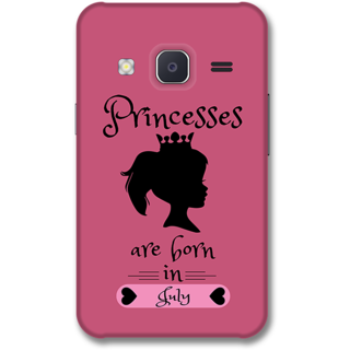 Samsung J2 2015 Designer Hard-Plastic Phone Cover from Print Opera -Princess are born in july