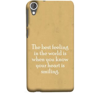 FUSON Designer Back Case Cover For HTC Desire 825 (Heart Is Smiling Best Feeling In World Keep Smile)
