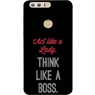FUSON Designer Back Case Cover For Huawei Honor 8 (Act Lady Woman Mahila Bossing Think )