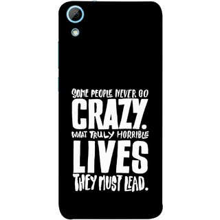 FUSON Designer Back Case Cover For HTC Desire 830 :: HTC Desire 830 Dual Sim (What Truly Horrible Lives They Must Lead)