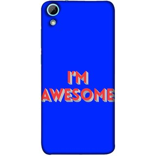 FUSON Designer Back Case Cover For HTC Desire 628 :: HTC Desire 628 Dual Sim  (I Am Lovely Wow Fact Motivational Inspirational Words)