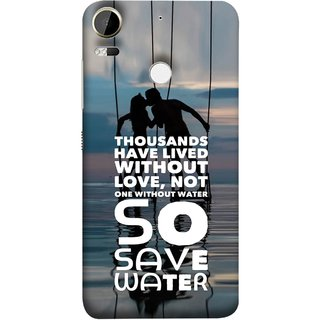 FUSON Designer Back Case Cover For HTC Desire 10 Pro (Many Lived Without Love But No One Without Water )