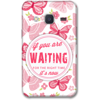 Samsung J2 2015 Designer Hard-Plastic Phone Cover from Print Opera -Beautiful quote