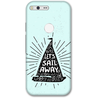 Google pixel xl Designer Hard-Plastic Phone Cover from Print Opera -Let's sail away