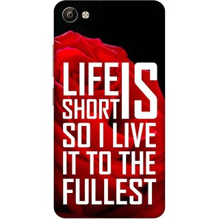 Print Opera Hard Plastic Designer Printed Phone Cover for Vivo V5 Plus Life is short so i live it to the fullest
