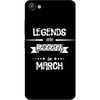 Print Opera Hard Plastic Designer Printed Phone Cover for Vivo V5 Plus Legends are born in march