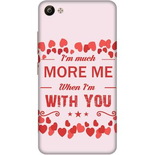 Print Opera Hard Plastic Designer Printed Phone Cover for Vivo V5 Plus I am much more me when i am with you