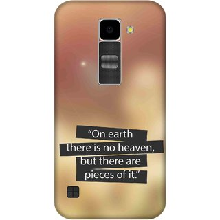 Print Opera Hard Plastic Designer Printed Phone Cover for Lg K10 On earth there is no heaven