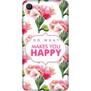 Print Opera Hard Plastic Designer Printed Phone Cover for Vivo X7 Do What Makes You Happy