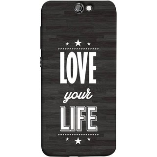 FUSON Designer Back Case Cover For HTC One A9 (Always Love Your Life Fullest For Family )