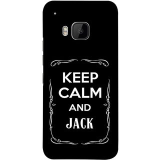 FUSON Designer Back Case Cover For HTC One M9 :: HTC One M9S :: HTC M9 (Friends Jack Jackdaniel Drinks Whiskey Jack Daniel Quotes)