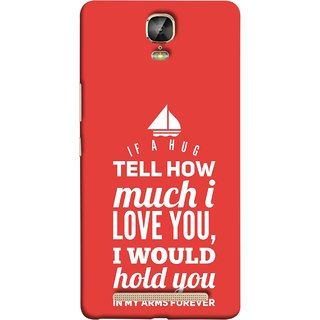 FUSON Designer Back Case Cover For Gionee Marathon M5 Plus (If A Hug Tell How Much I Love You Hold You )