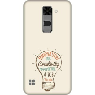 Print Opera Hard Plastic Designer Printed Phone Cover for  Lg Stylus 2 Innovation is creativity with a job to do
