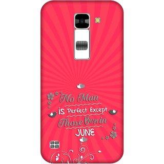 Print Opera Hard Plastic Designer Printed Phone Cover for  Lg K7 Perfect man born in june