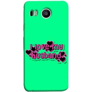 FUSON Designer Back Case Cover For LG Nexus 5X :: LG Google Nexus 5X New (Love My Family Husband Hubby Better Half Partner)