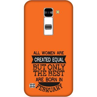 Print Opera Hard Plastic Designer Printed Phone Cover for  Lg K7 Perfect woman born in february