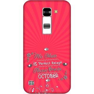 Print Opera Hard Plastic Designer Printed Phone Cover for  Lg K7 Perfect man born in october