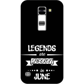 Print Opera Hard Plastic Designer Printed Phone Cover for  Lg K7 Legends are born in june