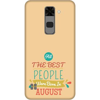 Print Opera Hard Plastic Designer Printed Phone Cover for  Lg Stylus 2 All Best People Born in August
