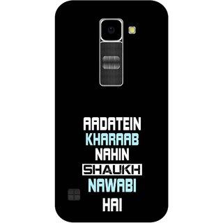 Print Opera Hard Plastic Designer Printed Phone Cover for Lg K10 Aadate kharab nahi shauk nawabi hai black background