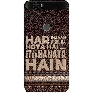 FUSON Designer Back Case Cover For Huawei Nexus 6P :: Huawei Google Nexus 6P (Waqt Usse Bura Banata Hai Brown Background)