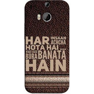 FUSON Designer Back Case Cover For HTC One M8 :: HTC M8 :: HTC One M8 Eye :: HTC One M8 Dual Sim :: HTC One M8s (Waqt Usse Bura Banata Hai Brown Background)