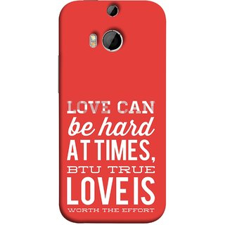 FUSON Designer Back Case Cover For HTC One M8 :: HTC M8 :: HTC One M8 Eye :: HTC One M8 Dual Sim :: HTC One M8s (Love Is Worth The Effort Pure Lovers Hearts)