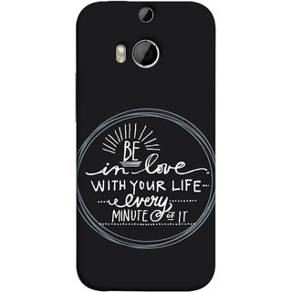 FUSON Designer Back Case Cover For HTC One M9 Plus :: HTC One M9+ :: HTC One M9+ Supreme Camera (Every Minute Of It Always Like Enjoy Happy Cool Relax)