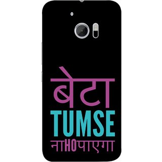FUSON Designer Back Case Cover For HTC 10 :: HTC One M10 (Son You Can'T Achieve Nahi Ho Sakta )