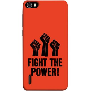 FUSON Designer Back Case Cover For Huawei Honor 6 (Always Fight For Truth Justice Will Stand Tall In Sky )
