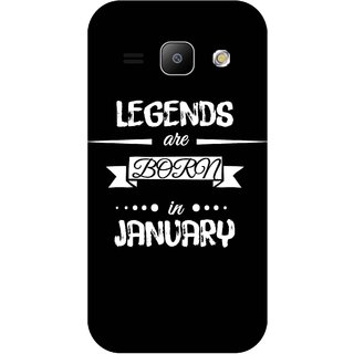 Print Opera Hard Plastic Designer Printed Phone Cover for Samsung Galaxy J1 2015 Legends are born in january