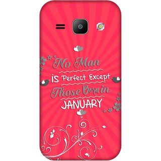 Print Opera Hard Plastic Designer Printed Phone Cover for Samsung Galaxy J1 2015 Perfect man born in january