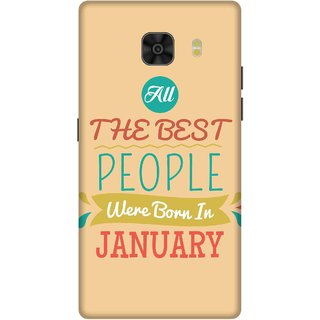 Print Opera Hard Plastic Designer Printed Phone Cover for Samsung Galaxy C9 Pro The Best people are born in january