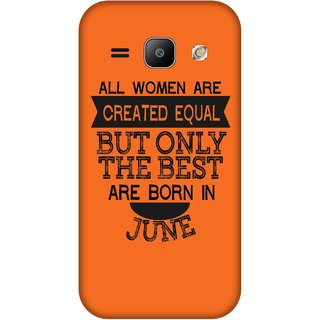 Print Opera Hard Plastic Designer Printed Phone Cover for Samsung Galaxy J1 2015 Best woman born in june