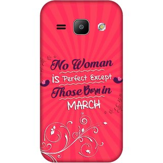 Print Opera Hard Plastic Designer Printed Phone Cover for Samsung Galaxy J1 2015 Perfect woman born in march