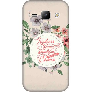Print Opera Hard Plastic Designer Printed Phone Cover for Samsung Galaxy J1 2015 Quote on kindness