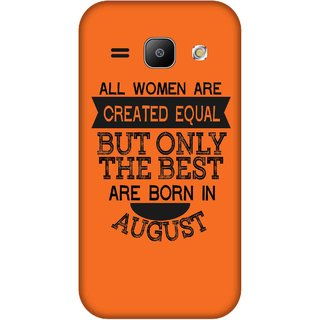 Print Opera Hard Plastic Designer Printed Phone Cover for Samsung Galaxy J1 2015 Best woman born in august