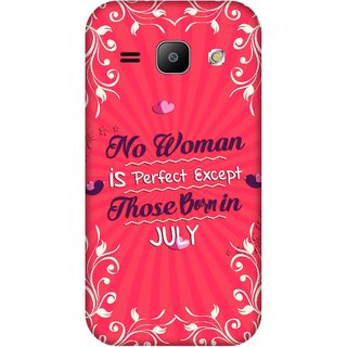 Print Opera Hard Plastic Designer Printed Phone Cover for Samsung Galaxy J1 2015 Perfect woman born in july