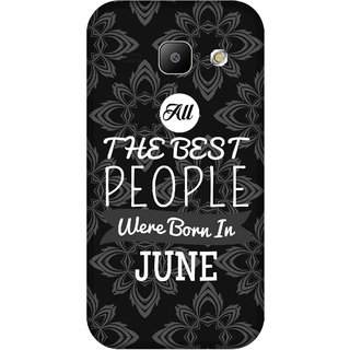 Print Opera Hard Plastic Designer Printed Phone Cover for Samsung Galaxy J1 2015 Best people are born in june