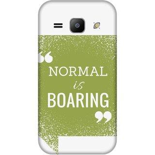 Print Opera Hard Plastic Designer Printed Phone Cover for Samsung Galaxy J1 2015 Normal is boring