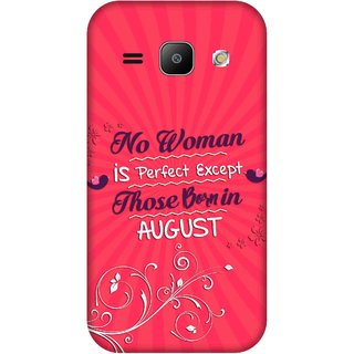 Print Opera Hard Plastic Designer Printed Phone Cover for Samsung Galaxy J1 2015 Perfect woman born in august