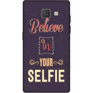 Print Opera Hard Plastic Designer Printed Phone Cover for Samsung Galaxy J7 Prime/Samsung Galaxy On7 2016 Believe in your selfie typography