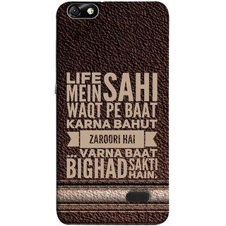 FUSON Designer Back Case Cover For Huawei Honor 4C :: Huawei G Play Mini (Jaroori Hai Varna Baat Bigad Sakti Hai )