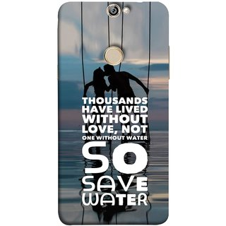 FUSON Designer Back Case Cover For Coolpad Max (Many Lived Without Love But No One Without Water )